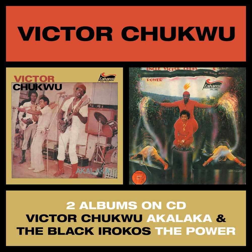 Victor Chukwu / Uncle Victor Chuks & Black Irokos - Akalaka / The Power