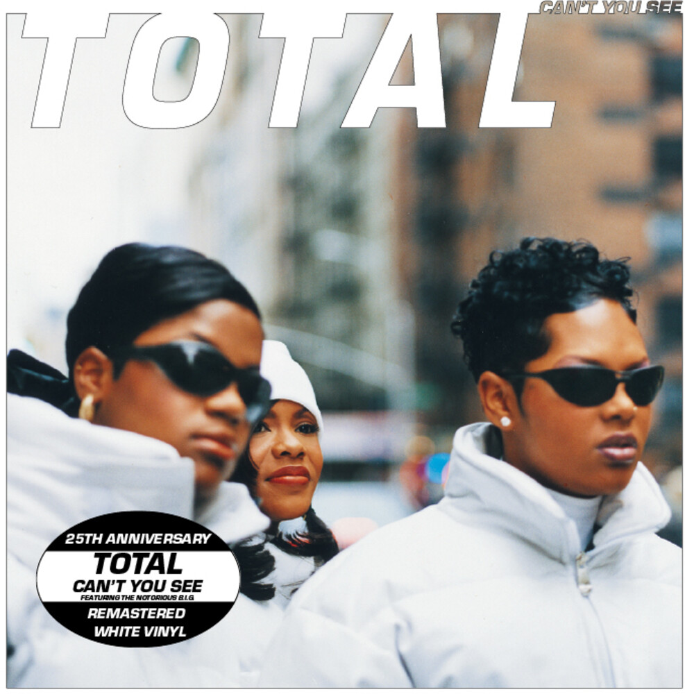Total - Can't You See (25th Anniversary - Remastered)