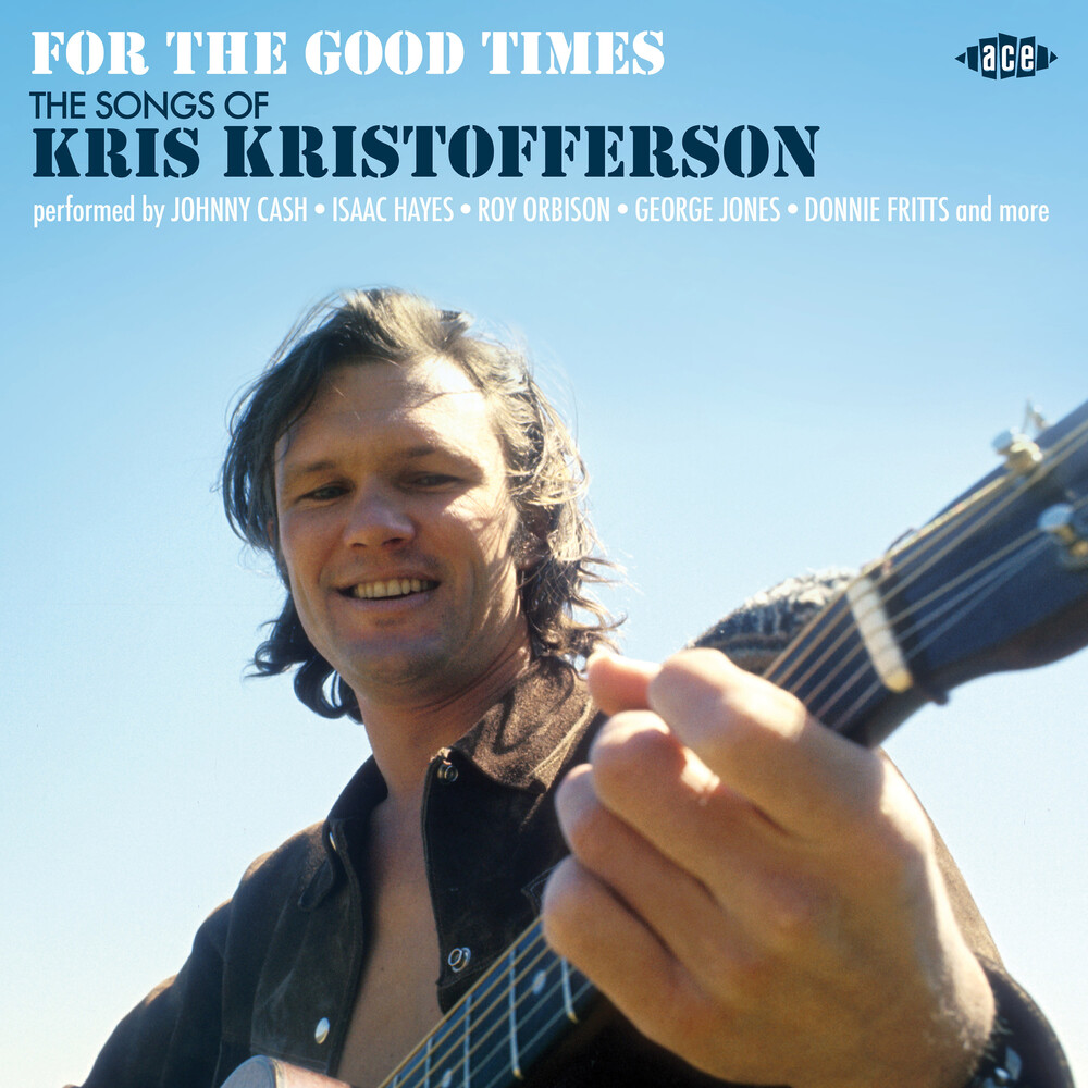 For The Good Times: Songs Of Kris Kristofferson - For The Good Times: Songs Of Kris Kristofferson / Various