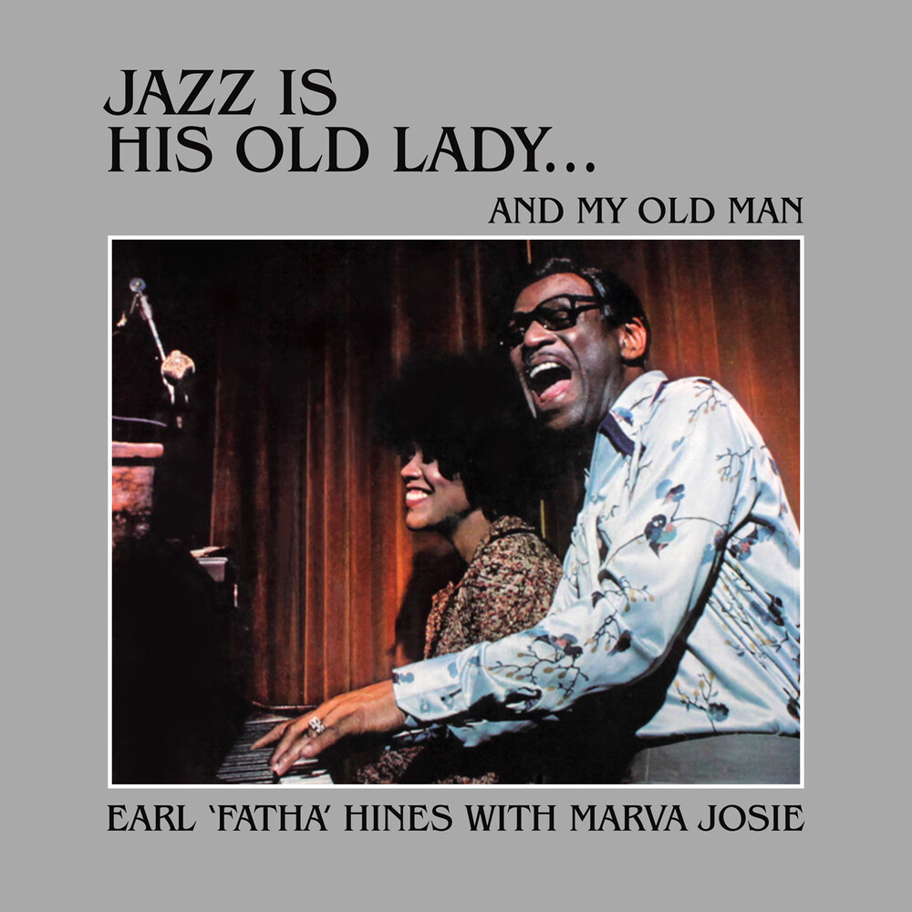 Earl Hines - Jazz Is His Old Lady... And My Old Man
