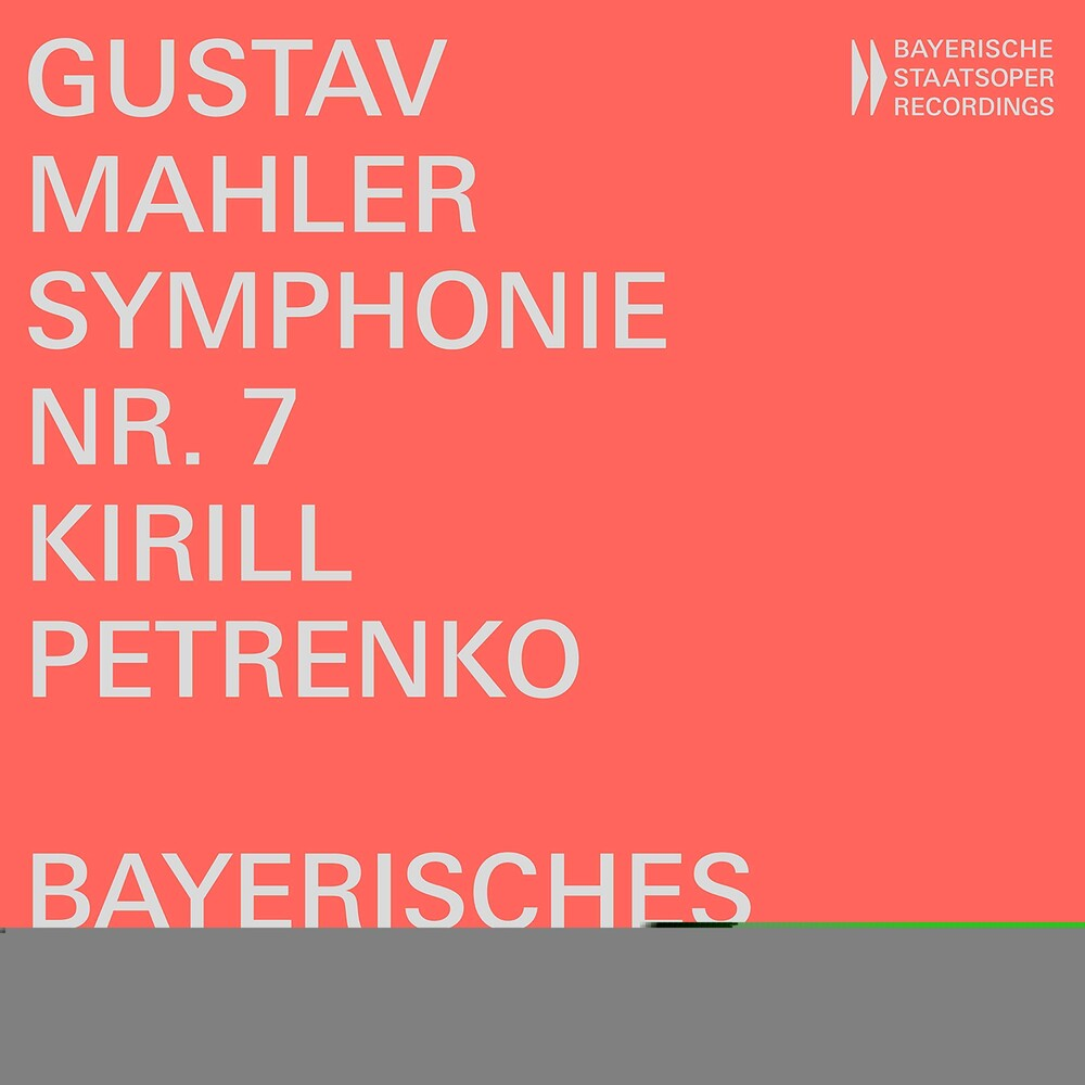 Mahler / Bayerisches Staatsorchester - Symphony 7 In E Minor