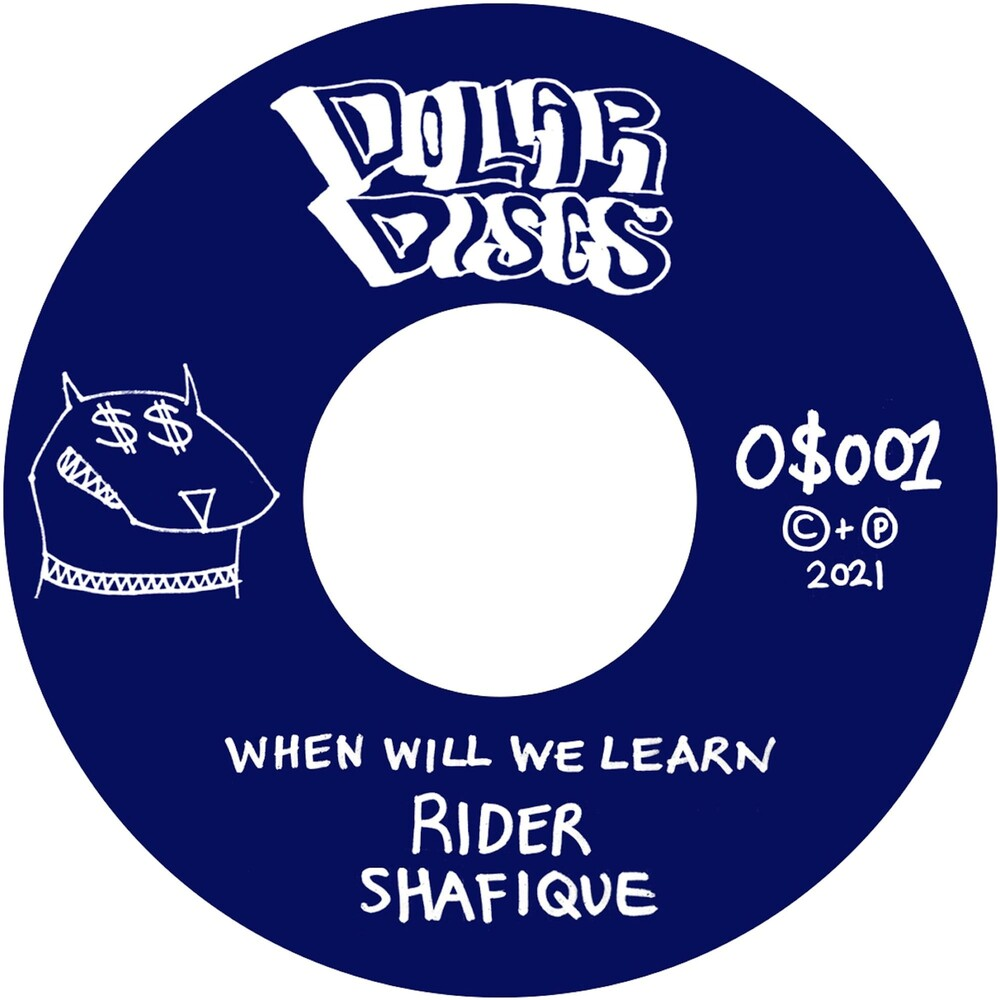 O$Vmv$M & Rider Shafique - When Will We Learn (Uk)