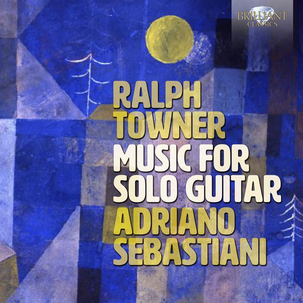 Towner / Sebastiani - Music For Solo Guitar