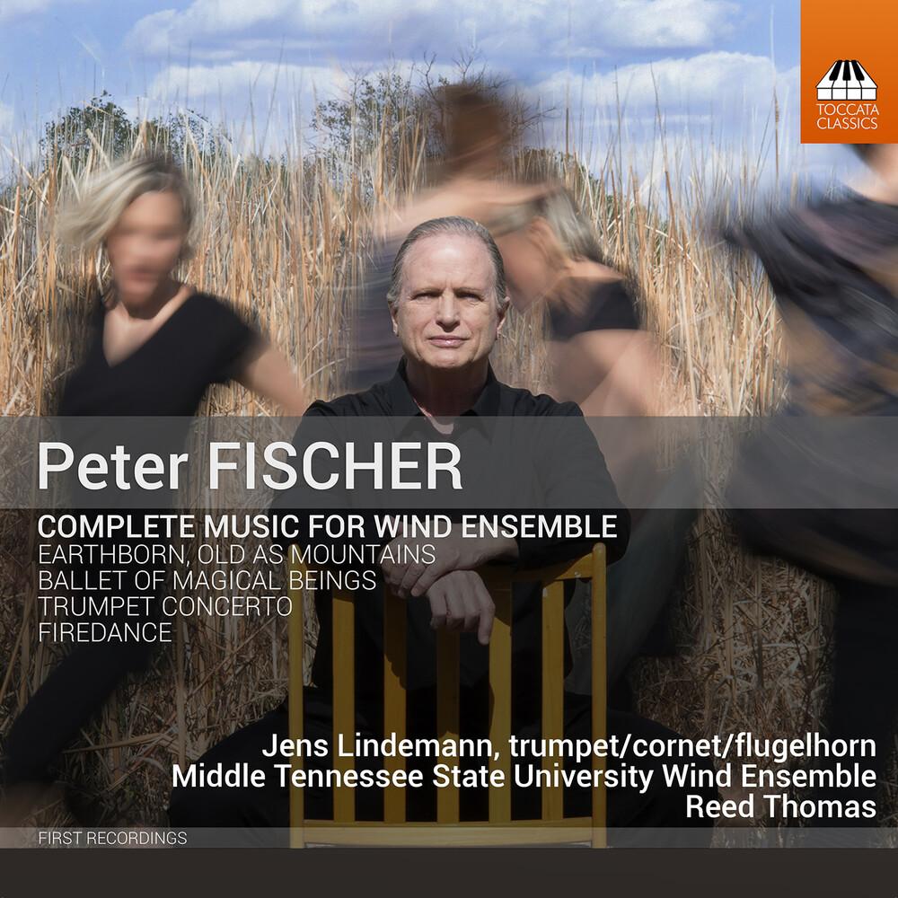 Fischer / Lindemann - Complete Music for Wind Ensemble