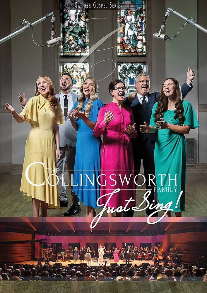 Collingsworth Family - Just Sing