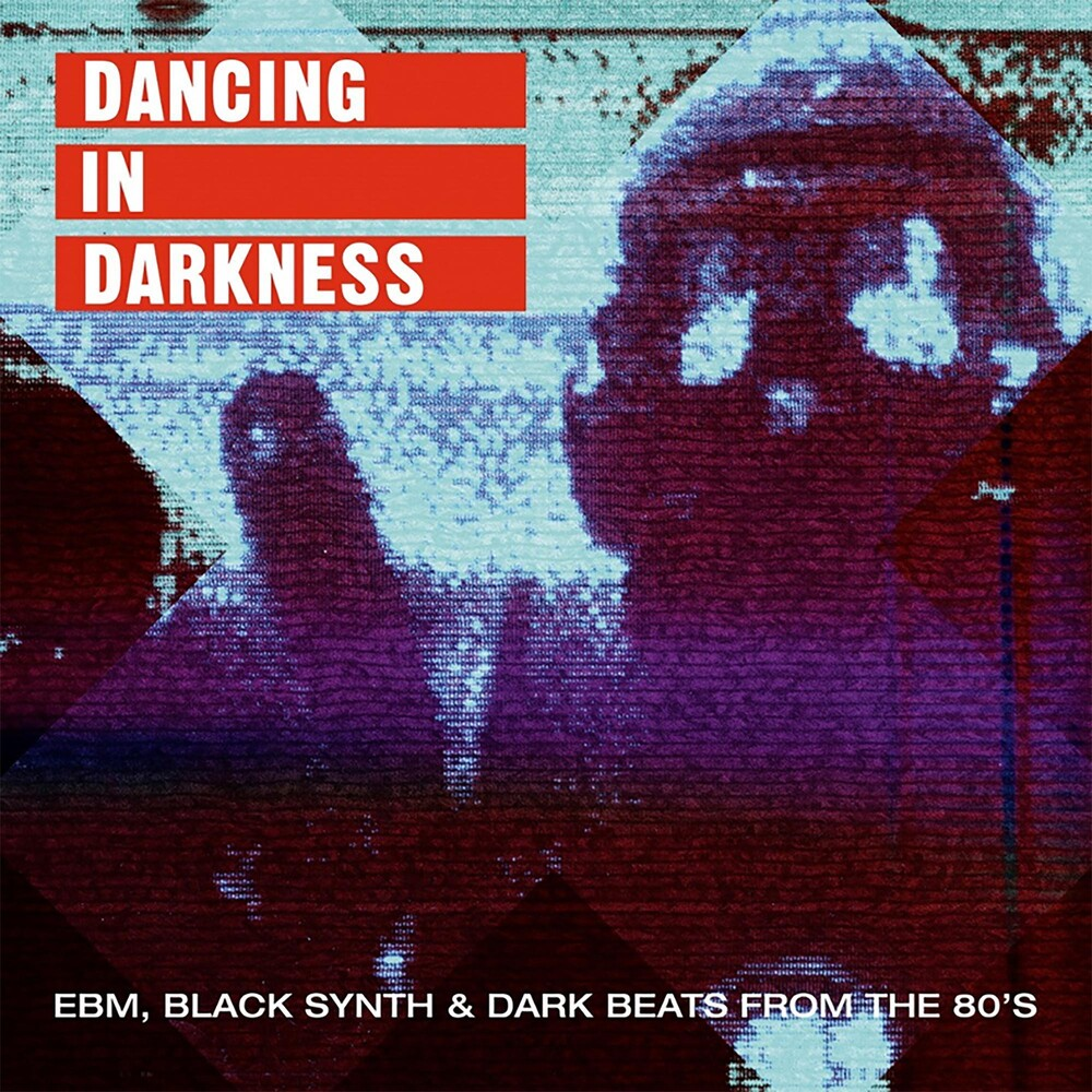 Various Artists - Dancing in Darkness - EBM, Black Synth & Dark Beats from the 80's [2LP]