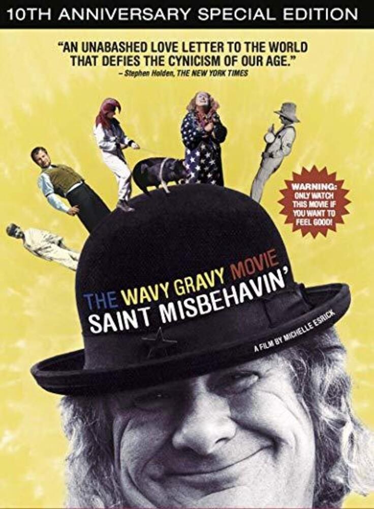 - The Wavy Gravy Movie: Saint Misbehavin