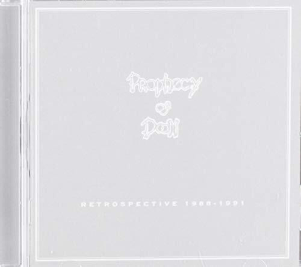 Prophecy Of Doom - Retrospective 1988-1991 (Uk)