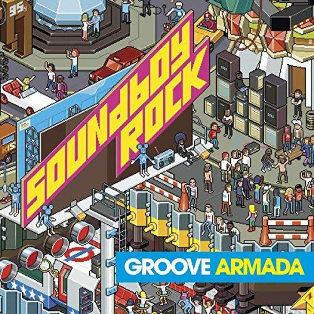 Groove Armada - Soundboy Rock (Hol)