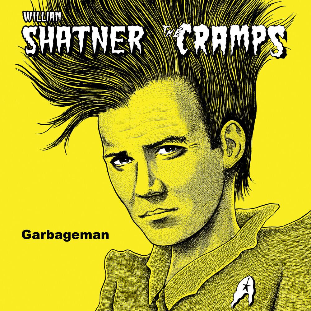 William Shatner/The Cramps - Garbageman [RSD BF 2019]