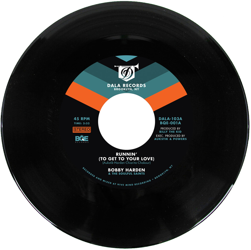 Bobby Harden / The Soulful Saints - Runnin (To Get To Your Love)