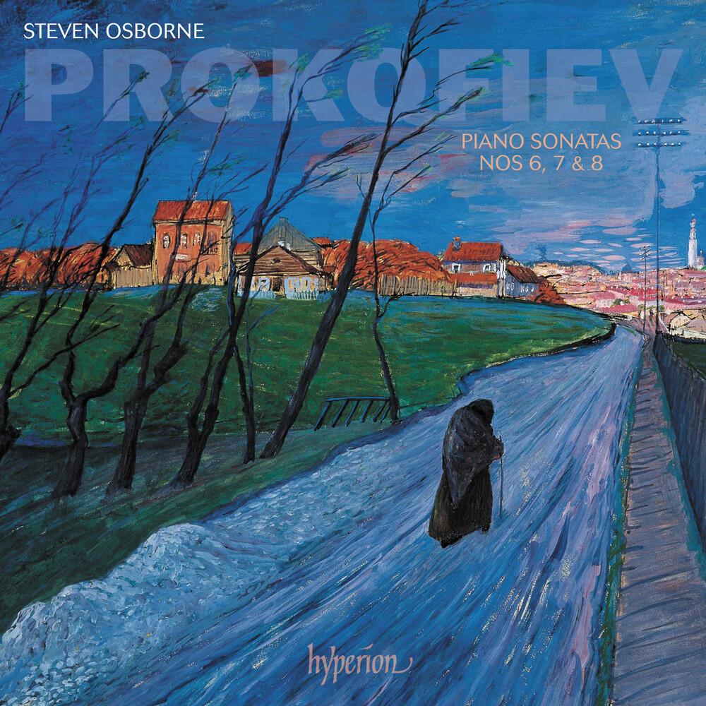 Steven Osborne - Prokofiev: Piano Sonatas Nos. 6 7 & 8