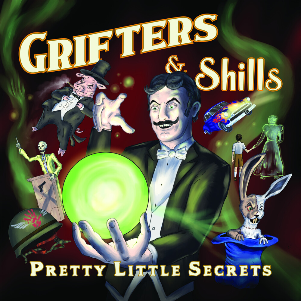 Grifters & Shills - Pretty Little Secrets