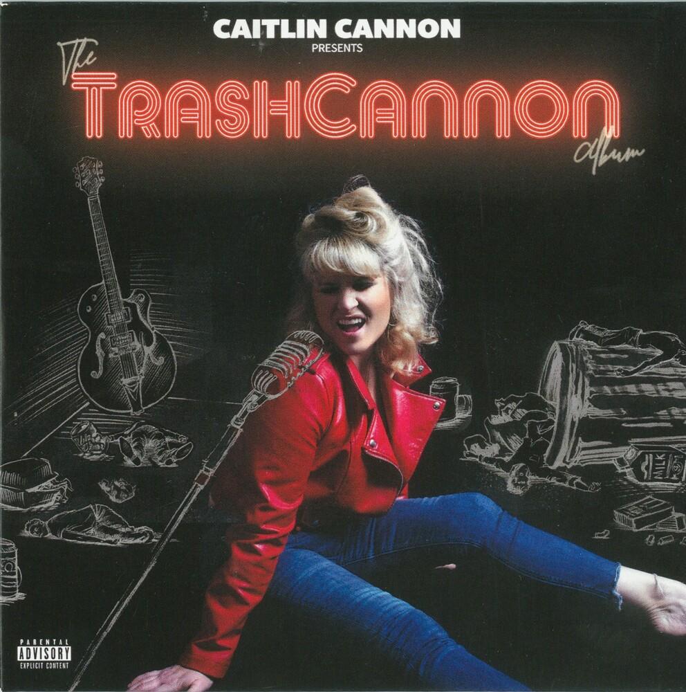 Caitlin Cannon - Trashcannon Album