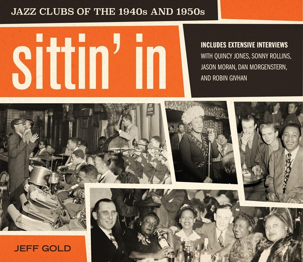 - Sittin' In: Jazz Clubs of the 1940s and 1950s