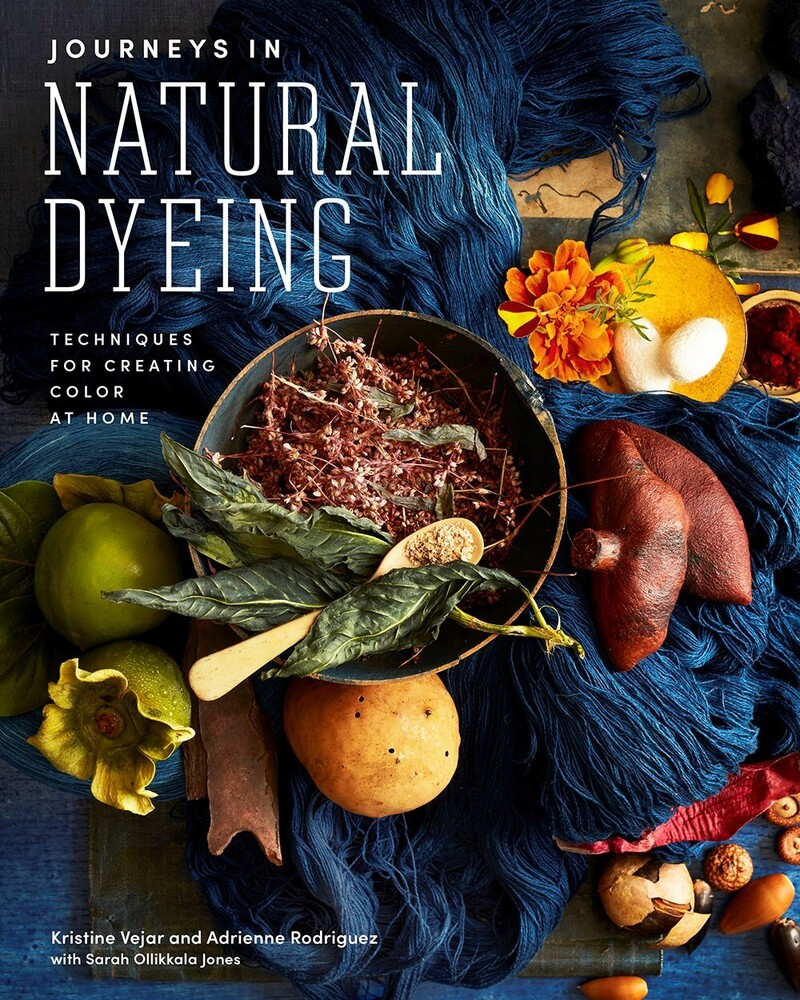 - Journeys in Natural Dyeing: Techniques for Creating Color at Home