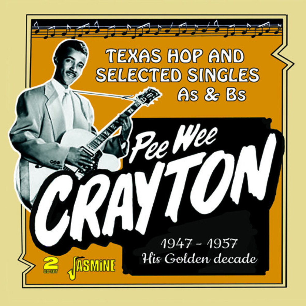 Pee Crayton Wee - Golden Decade: Texas Hop & Selected Singles (Uk)