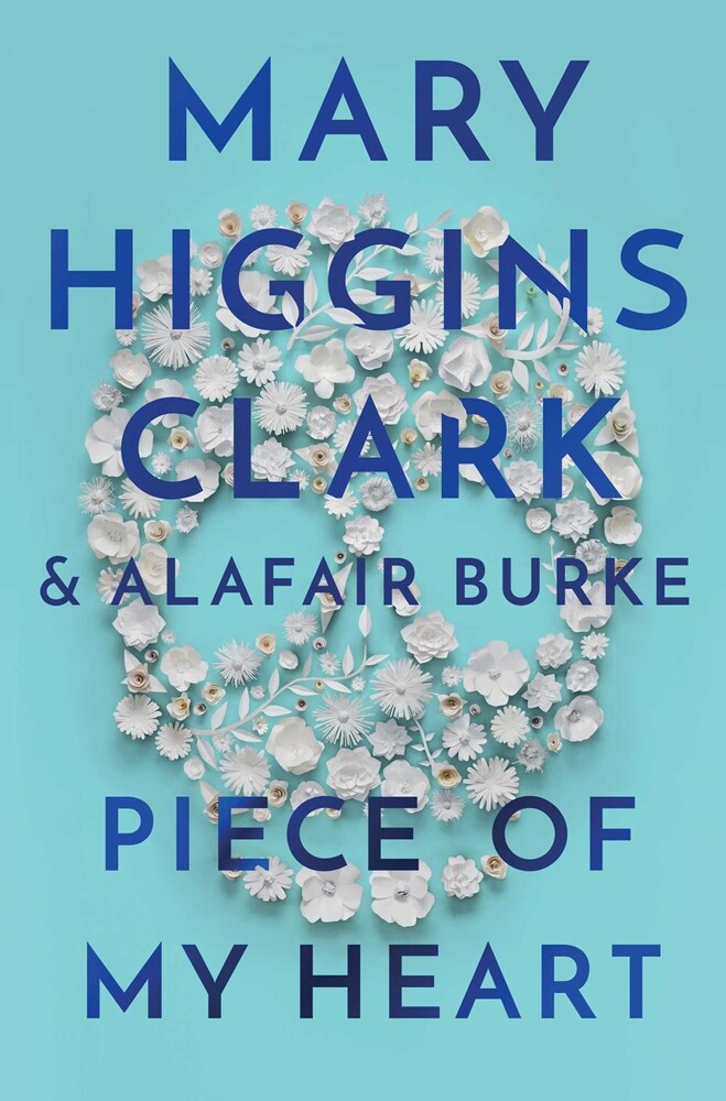 Clark, Mary Higgins - Piece of My Heart