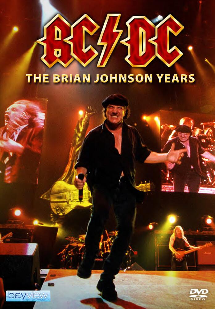 Ac/Dc: Brian Johnson Years - AC/DC: The Brian Johnson Years