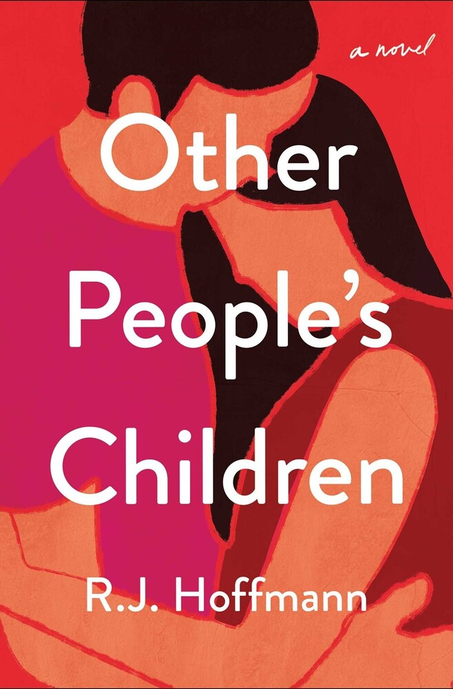 - Other People's Children: A Novel