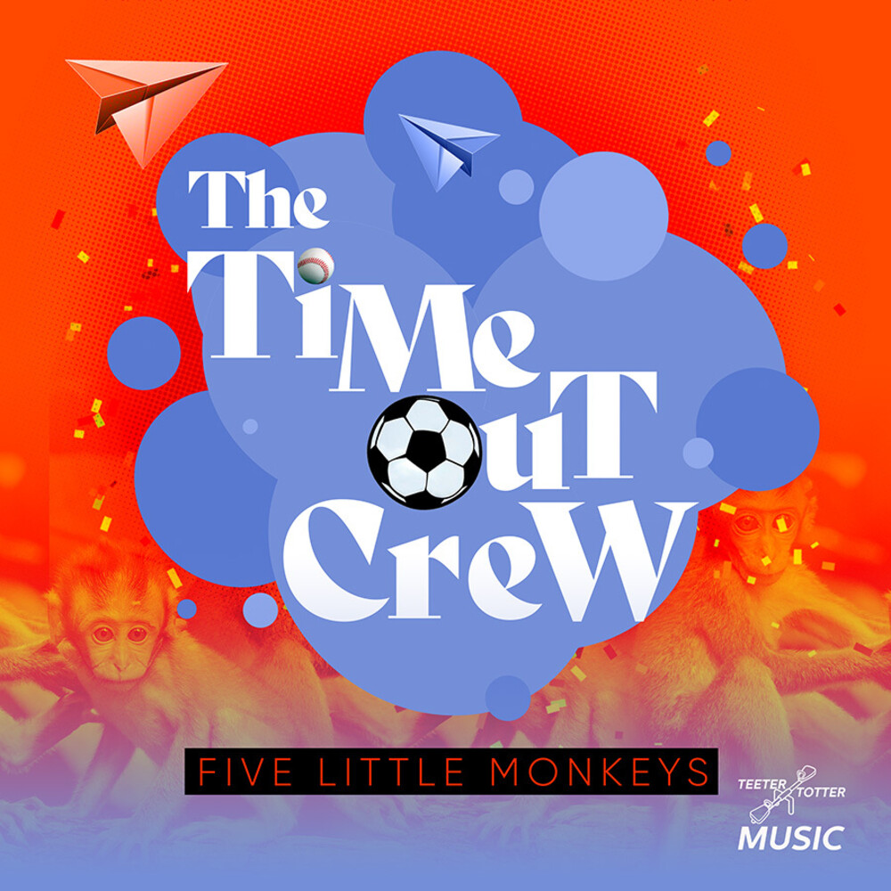 Time-Out Crew - Five Little Monkeys (Ep) (Mod)