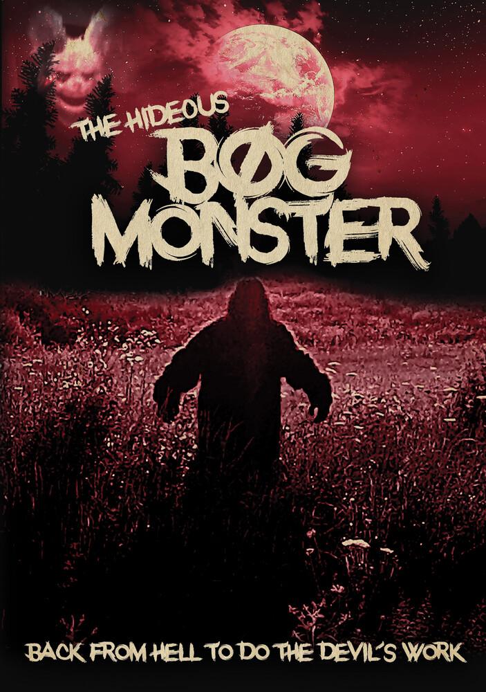 Hideous Bog Monster - The Hideous Bog Monster