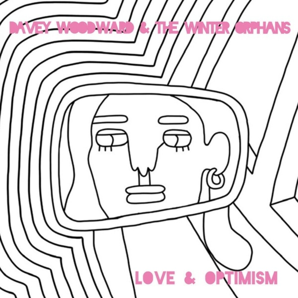 Davey Woodward / Winter Orphans - Love & Optimism