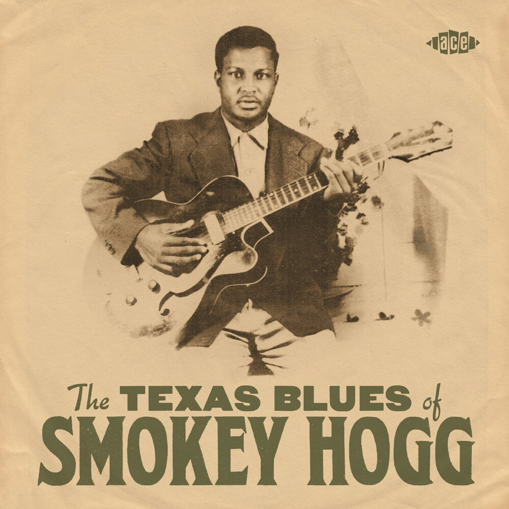 Smokey Hogg - The Texas Blues Of Smokey Hogg