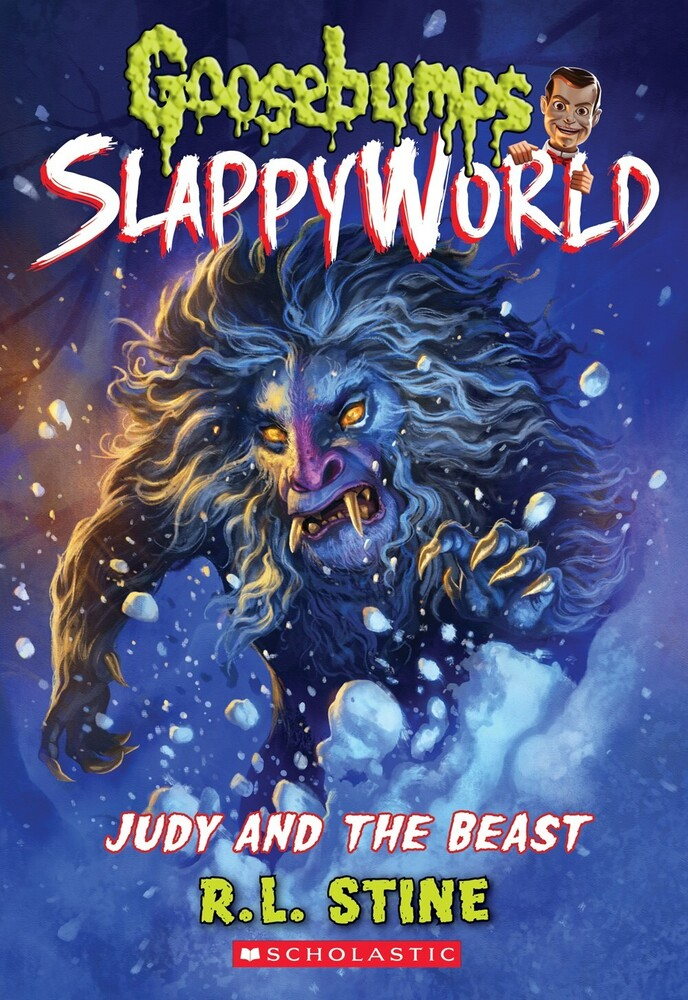 Stine, R L - Judy and the Beast: Goosebumps SlappyWorld