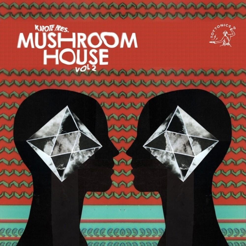 Kapote Pres Mushroom House 2 / Various (2pk) - Kapote Pres Mushroom House 2 / Various (2pk)
