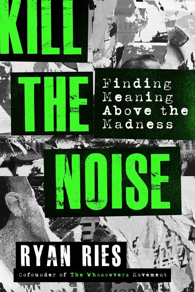 Ryan Ries - Kill The Noise (Ppbk)