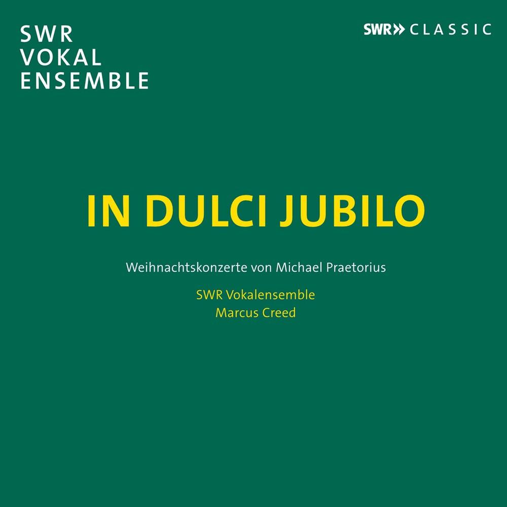 Praetorius / Swr Vokalensemble / Creed - In Dulci Jubilo