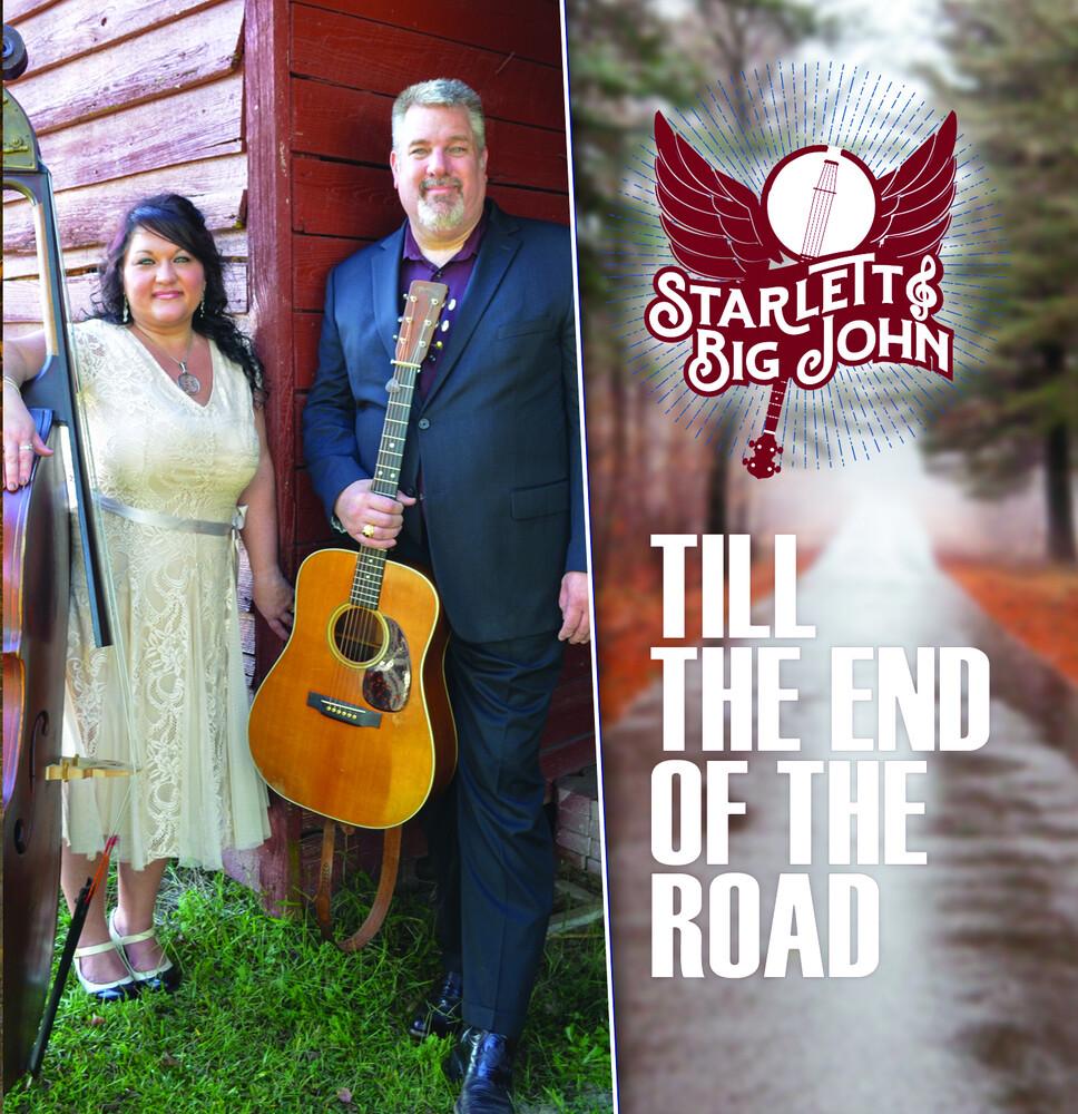 Starlett & Big John - Till The End Of The Road