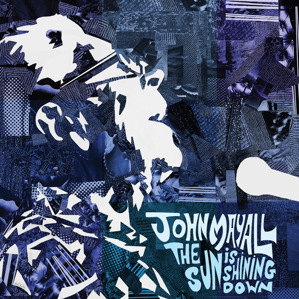 John Mayall - Sun Is Shing Down
