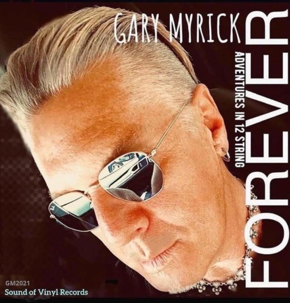 Gary Myrick - Forever-Adventures in 12 String