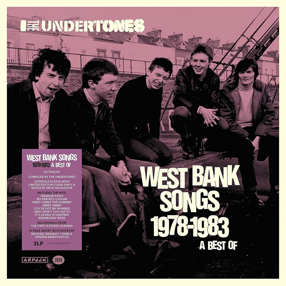 Undertones - West Bank Songs 1978-1983: A Best Of [Clear Vinyl] (Gate)