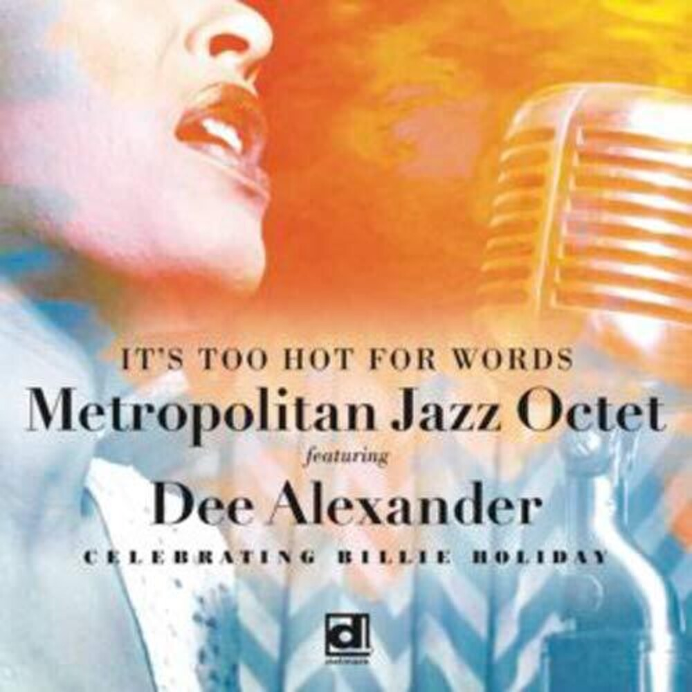 Metropolitan Jazz Octet / Dee Ale - It's Too Hot For Words