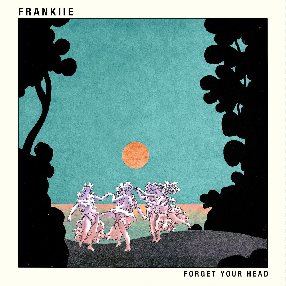 FRANKIIE - Forget Your Head