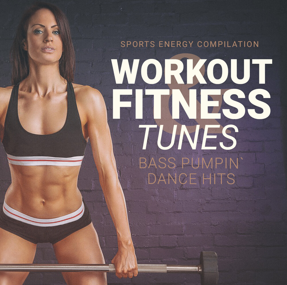 Workout And Fitness Tunes / Various - Workout And Fitness Tunes (Various Artists)
