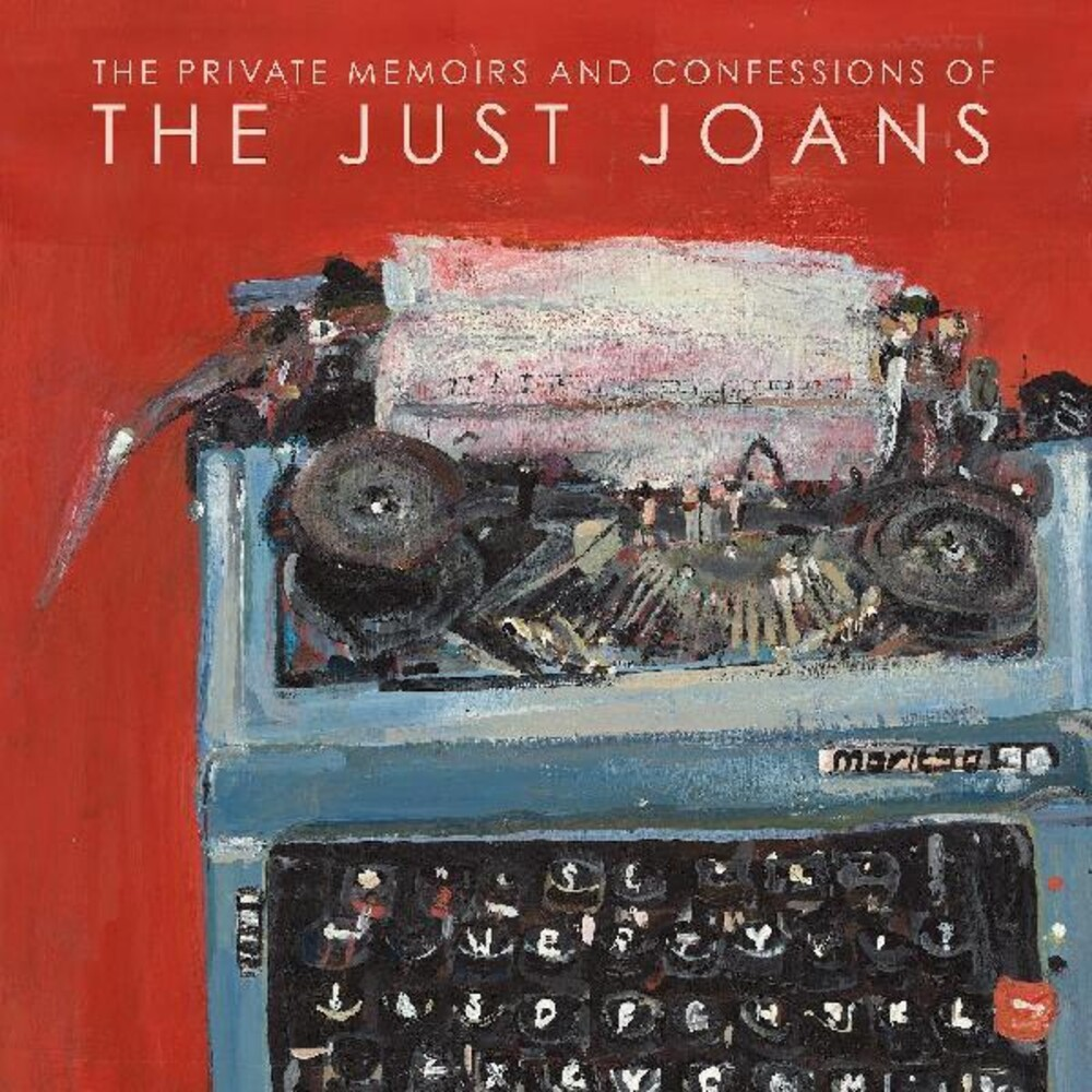 Just Joans - Private Memoirs & Confessions Of The Just Joans