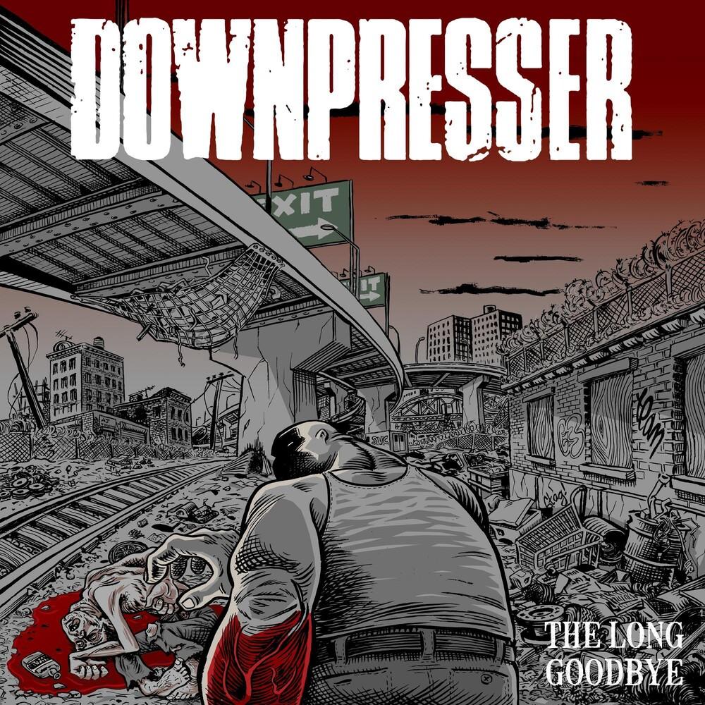Downpresser - Long Goodbye