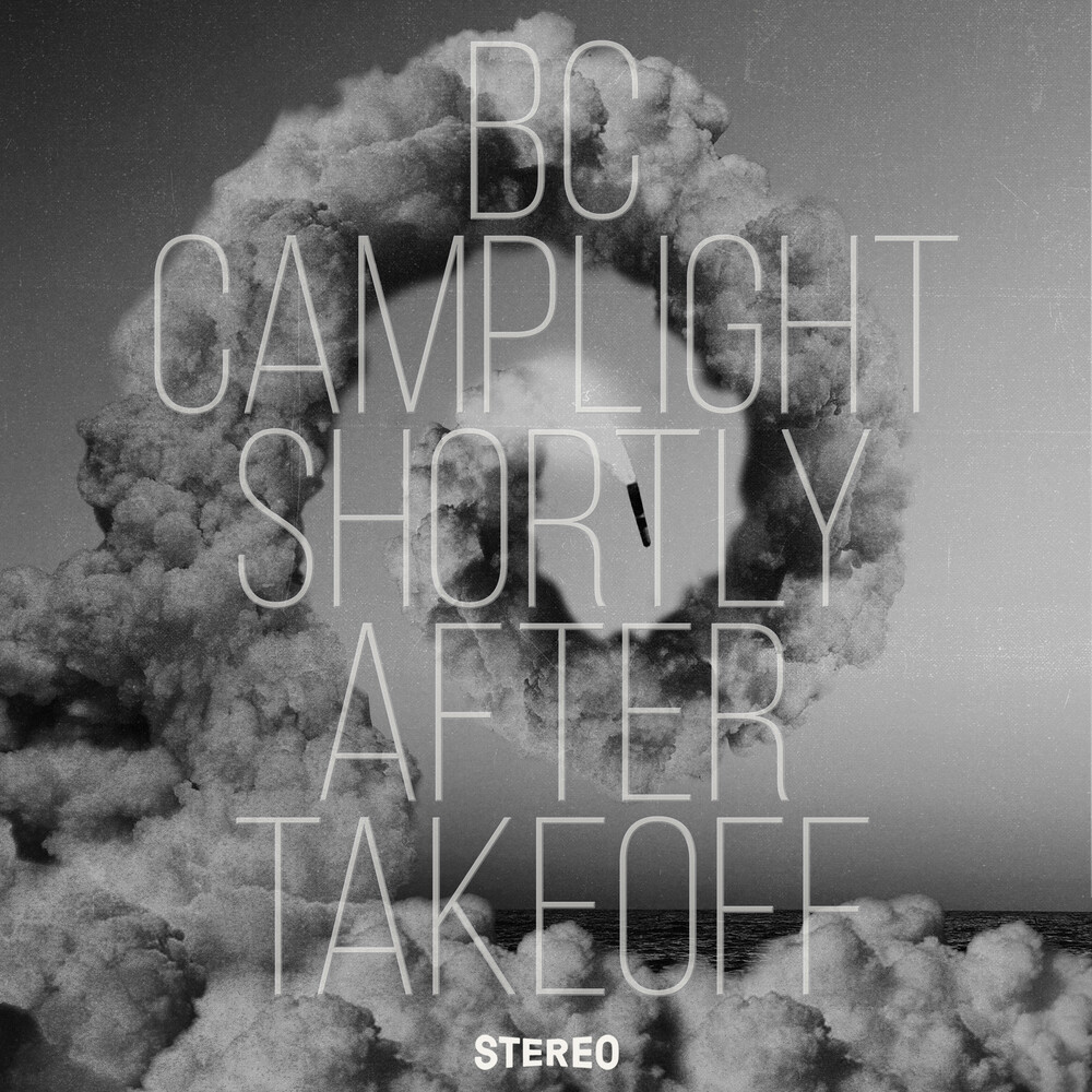 Bc Camplight - Shortly After Takeoff [LP]