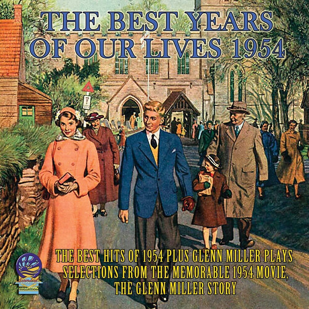 Best Years Of Our Lives 1954 / Various - The Best Years Of Our Lives (Various Artists)