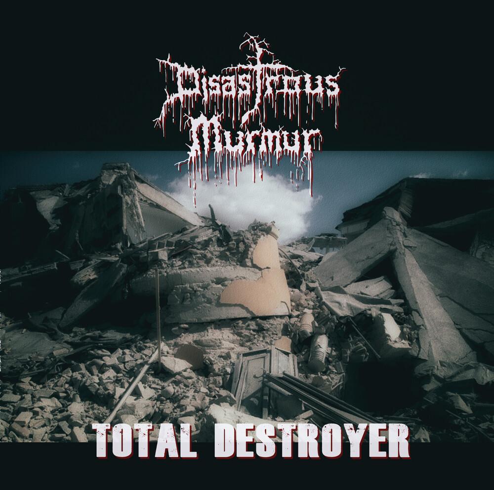 Disastrous Murmur - Total Destroyer