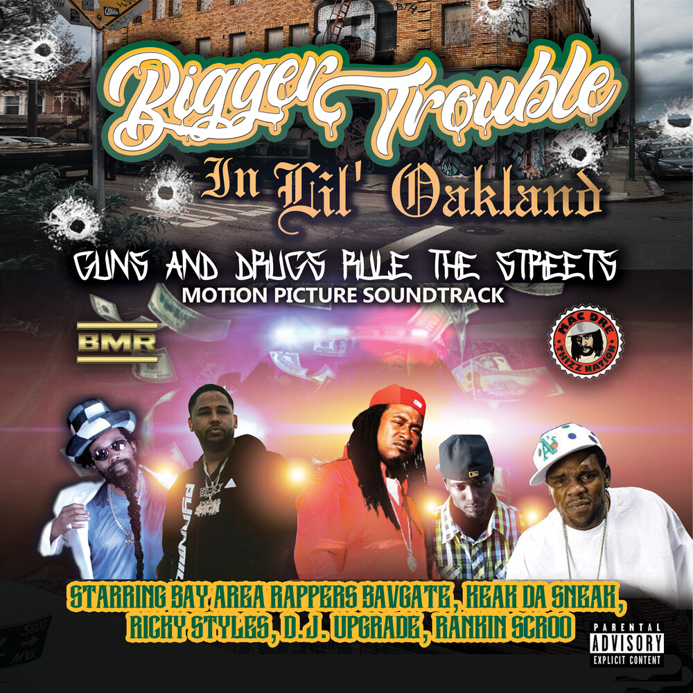 Bavgate Of Black Mafia Records - Bigger Trouble In Lil' Oakland / O.S.T.