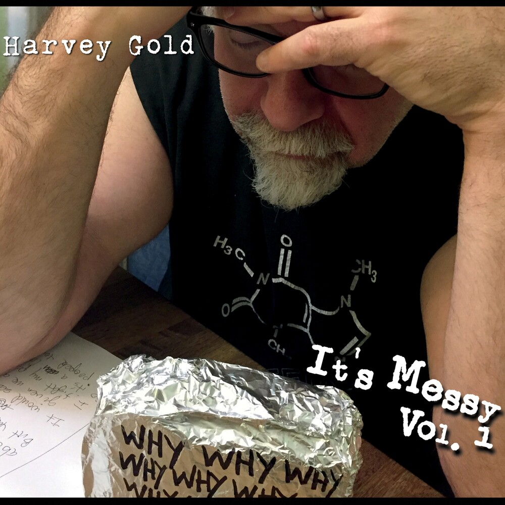 HARVEY GOLD - It's Messy Vol. 1