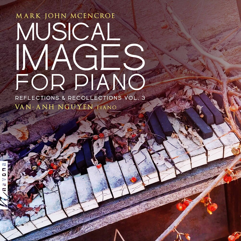 Van-Anh Nguyen - Musical Images For Piano