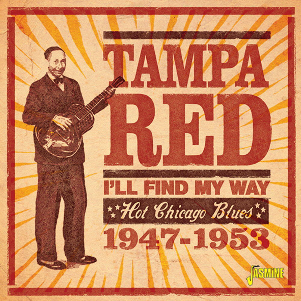 Tampa Red - I'll Find My Way: Hot Chicago Blues 1947-1953