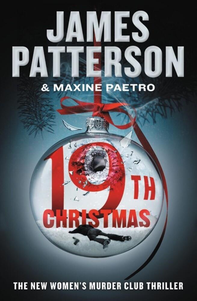 - The 19th Christmas: A Women's Murder Club Thriller