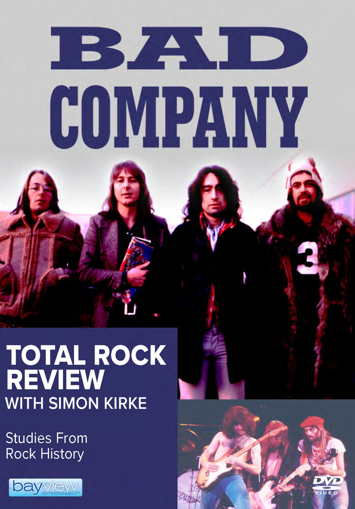 Bad Company: Total Rock Review - Bad Company: Total Rock Review